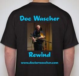 """Doc Wascher """"Rewind""""T-shirt"""